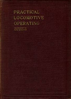 Roberts & Smith, Practical Locomotive Operating
