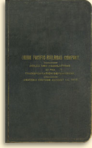 Union Pacific Railroad, Rules and Regulations