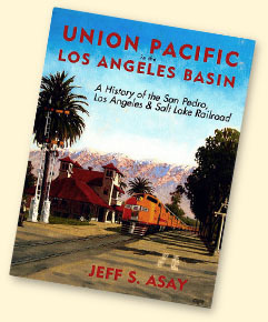 Asay, Union Pacific in the Los Angeles Basin